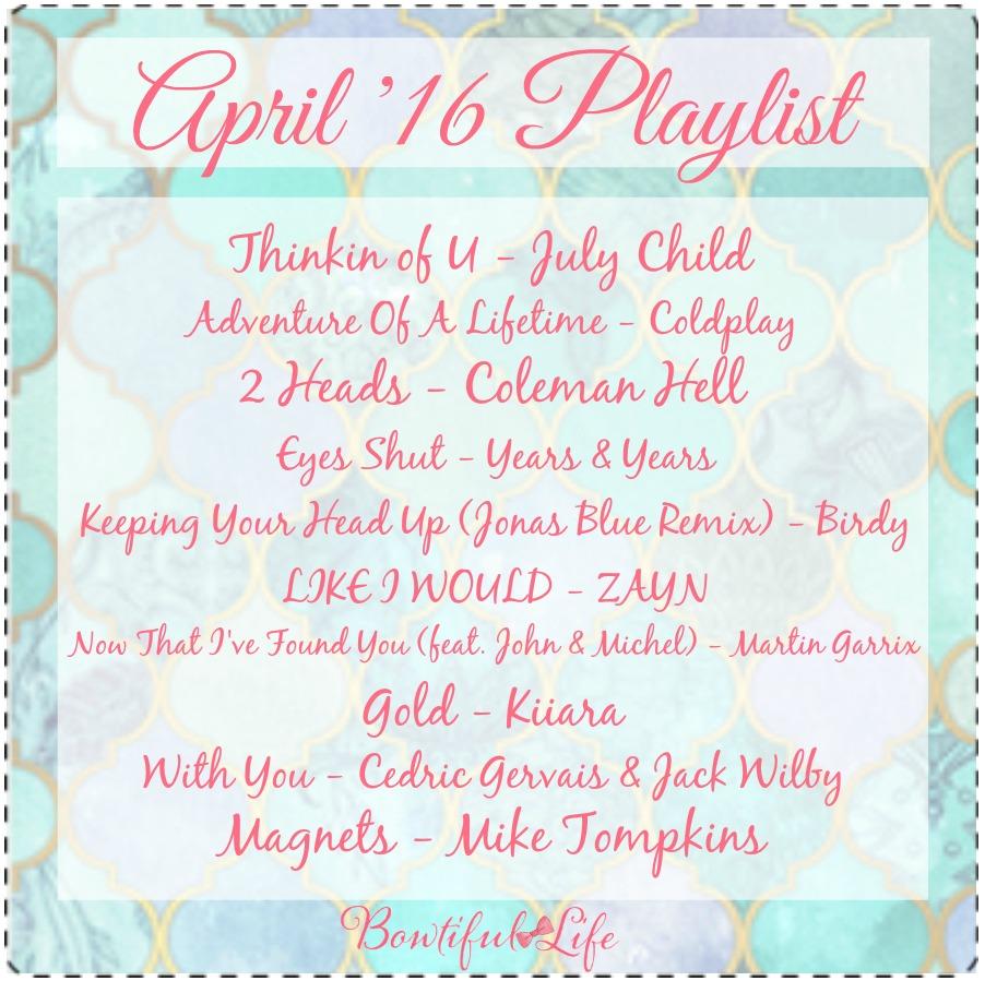 bowtiful life spotify playlist april 2016